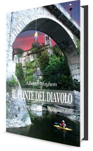 Il-ponte-del-diavolo-cividale-del-friuli-romanzo-Alberth-Mayem-copertina3D