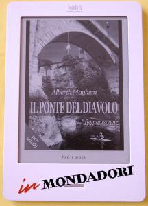 Il Ponte del Diavolo di Alberth Mayhem su Kobo Touch - in Mondadori