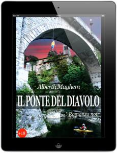 eBook iPad copertina Il ponte del diavolo cividale del friuli romanzo Alberth Mayem