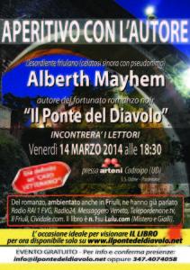 Alberth Mayhem da ARTENI Codroipo (Udine)