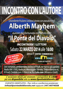 Alberth Mayhem con Il Ponte del Diavolo a Cividale del Friuli