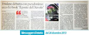 Friulano debutta con pseudonimo: Il Ponte del Diavolo di Alberth Mayhem su Il Messaggero Veneto