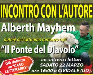 Incontro con Alberth Mayhem a Cividale del Friuli
