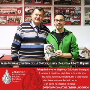 Lo scrittore Alberth Mayhem e Renzo Peressoni presidente provinciale AFDS Udine