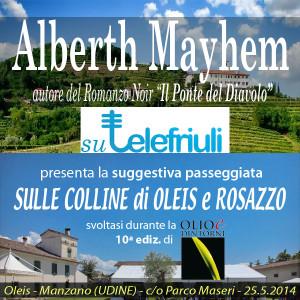 Alberth Mayhem su Telefriuli - Oleis - Olio e Dintorni - Rebecca Carinci