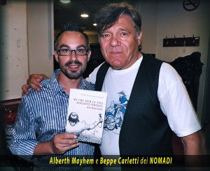 Beppe Carletti dei NOMADI e Alberth Mayhem