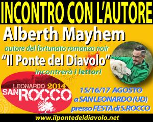 Alberth Mayhem alla FESTA di SAN ROCCO - San Leonardo (UD)