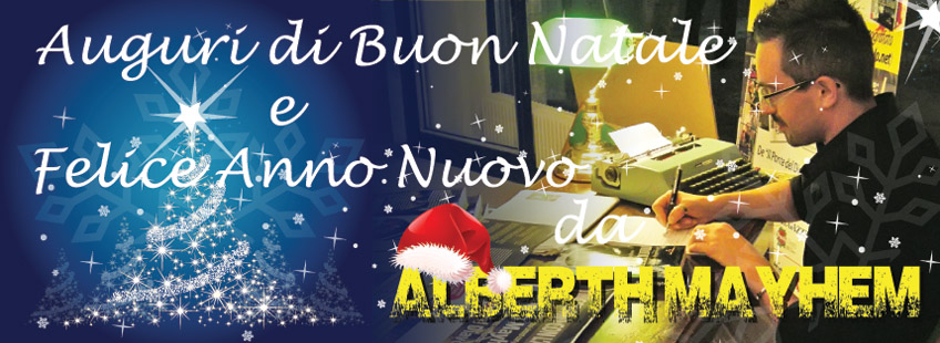 Alberth Mayhem auguri Buon Natale e Buon 2015