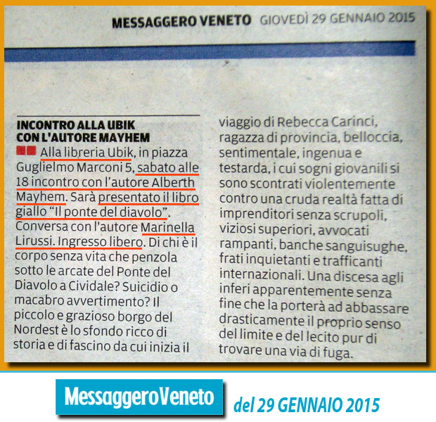 Presentazione Alberth Mayhem - Messaggero Veneto Udine, 29 gennaio 2015
