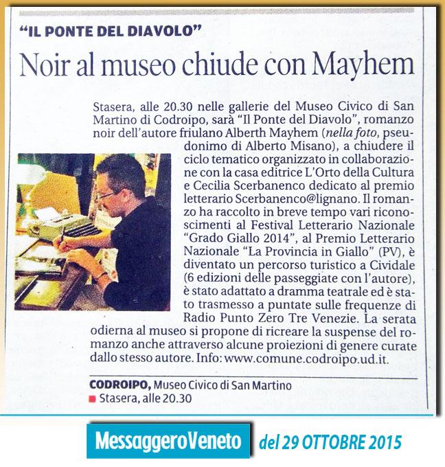 Il Ponte del Diavolo di Alberth Mayhem (alias Alberto Misano) presentato da Cecilia Scerbanenco - Messaggero Veneto del 29 ottobre 2015